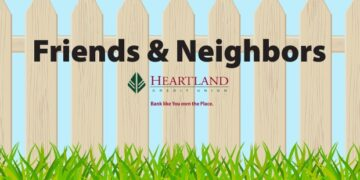 Friends and Neighbors sponsored by Heartland Credit Union